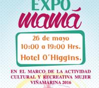 """Municipio de Viña del Mar invita a visitar  """"Expo Mamá 2016"""""""