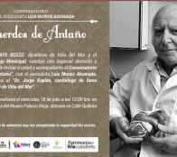 """Municipio de Viña del Mar invita a Conversatorio """"Recuerdos de antaño"""" que recordará al conocido doctor Jorge Kaplán"""
