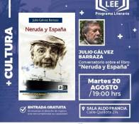 """Conversatorio sobre libro """"Neruda y España"""" realizará Julio Gálvez en el Museo Palacio Rioja"""