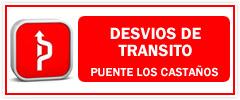 Desvíos de Tránsito - nuevo Puente Los Castaños